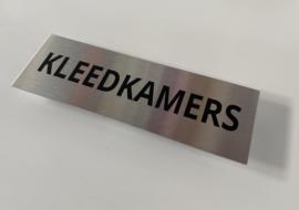 """RVS deurplaatje, opschrift """"KLEEDKAMERS"""" 15x5cm"""