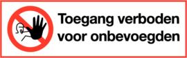 Sticker TOEGANG VERBODEN langwerpig - 15X5 CM - art.nr. PS0009-15x5