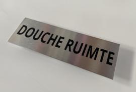 "RVS deurplaatje, opschrift ""DOUCHERUIMTE` 15x5 cm"