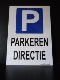 """Kunststof bord met opdruk """"PARKEREN DIRECTIE"""" + pictogram - Art.nr.0025"""