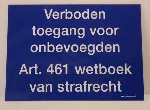 "BORDJE ""verboden toegang blauw / wit  35x25 cm Art.nr. 0003B"