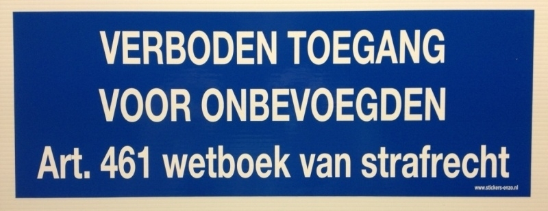"Sticker ""verboden toegang blauw / wit 34 x 12 cm - art.nr.0001S"