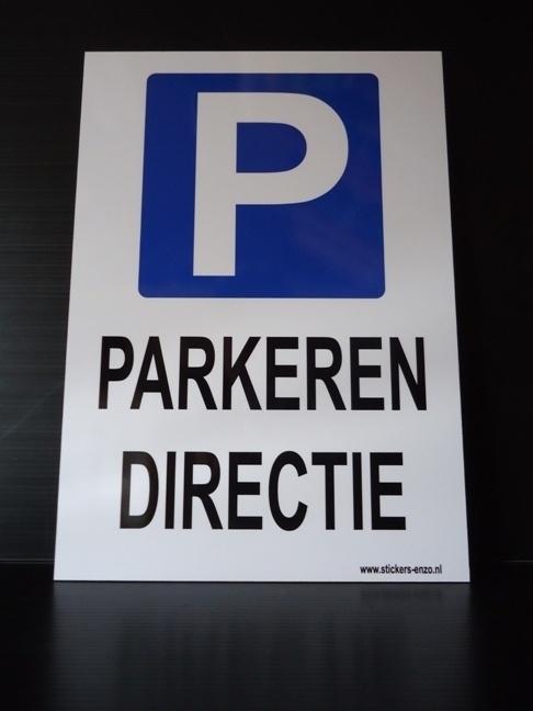 """Kunststof bord met opdruk """"PARKEREN DIRECTIE"""" + pictogram - Art.nr. EF039"""