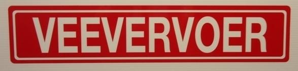 """Sticker opschrift """"VEEVERVOER"""" - Art.nr.0029"""