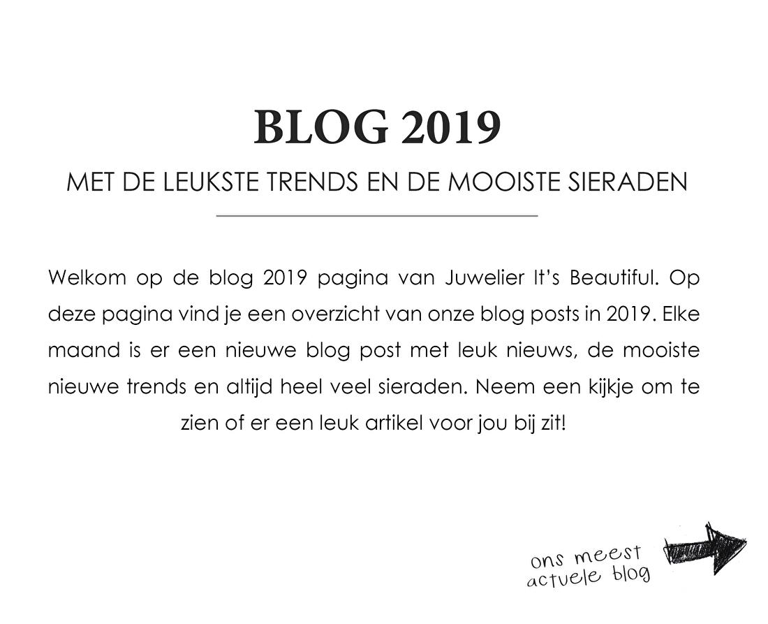 Blog 2019 Met de leukste trends en de mooiste sieraden