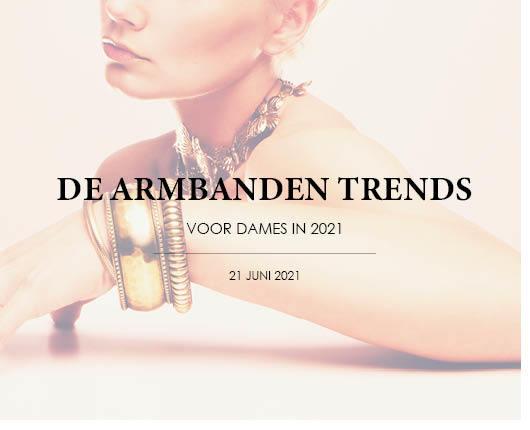 Armbanden trends 2021