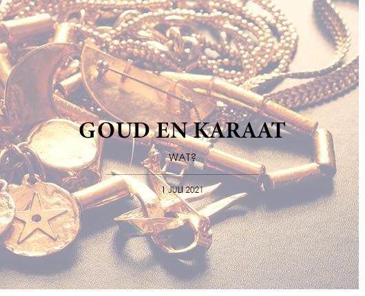 GOUD EN KARAAT