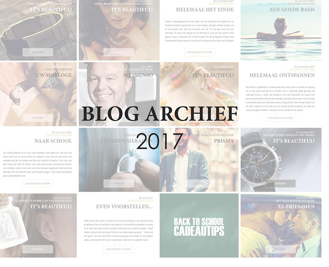 Welkom op de archief pagina voor onze blogs uit 2017. Op deze pagina treft u al onze blog posts uit 2017, met onder andere het spraakmakende interview met George van Ekeren van Prisma, de columns van onze columnist Sharon en de meest handige sieradentips die ook na 2017 nog van toepassing zijn! Veel plezier met het doorkijken van ons blog archief van 2017 en vergeet vooral niet om ons nieuwe maandelijkse blog te bekijken en te lezen voor actuele merken, informatie en weetjes!
