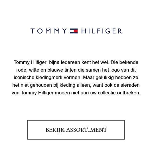 Tommy Hilfiger; bijna iedereen kent het wel. Die bekende rode, witte en blauwe tinten die samen het logo van dit iconische kledingmerk vormen. Maar gelukkig hebben ze het niet gehouden bij kleding alleen, want ook de sieraden van Tommy Hilfiger mogen niet aan uw collectie ontbreken.