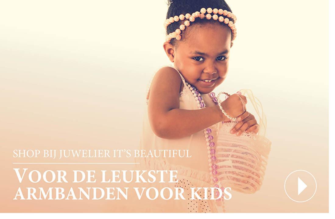 SHOP BIJ JUWELIER IT'S BEAUTIFUL VOOR DE LEUKSTE ARMBANDEN VOOR KIDS