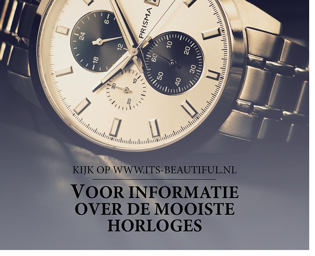 Kijk op www.its-beautiful.nl voor informatie over de mooiste horloges