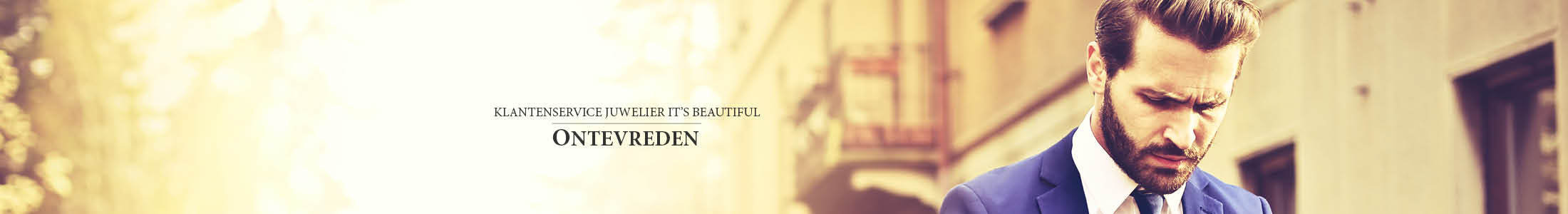 Klantenservice Juwelier It's Beautiful - Ontevreden