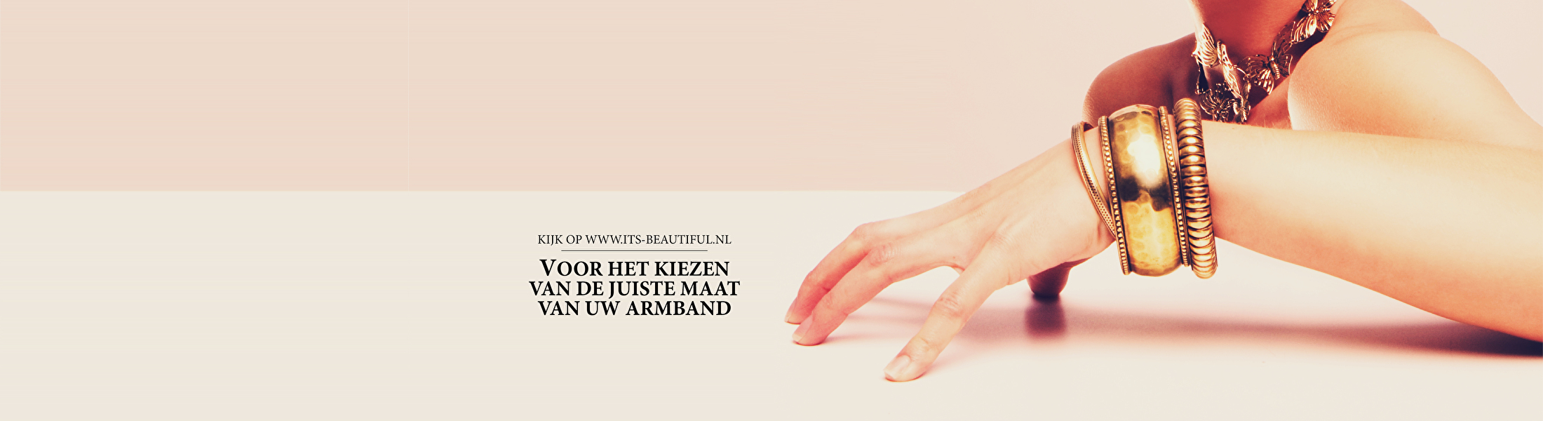 Kijk op www.its-beautiful.nl voor het kiezen van de juiste maat van uw armband