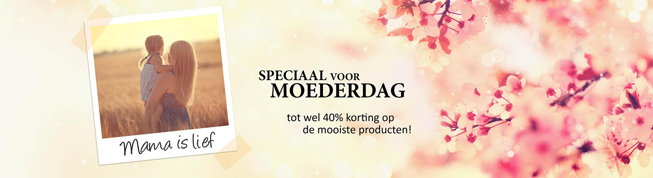 Speciaal voor Moederdag tot 40% korting op de mooiste producten!