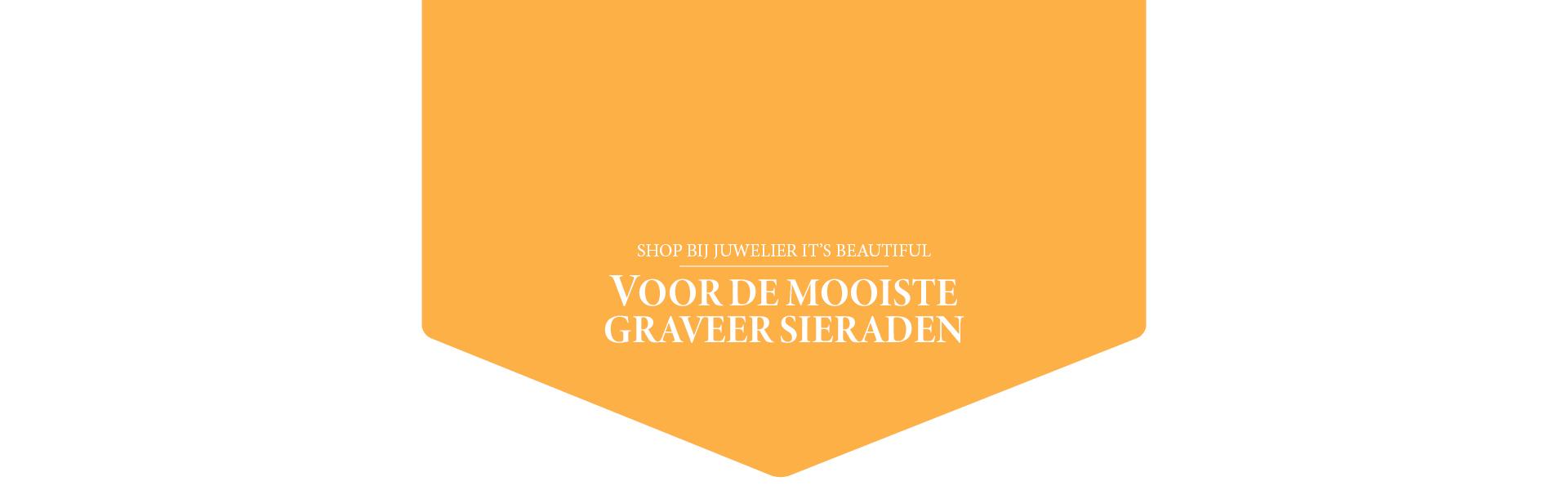 De mooiste graveersieraden shopt u bij juwelier It's Beautiful