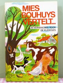 Mies Bouhuys vertelt ... 36 verhaaljes voor de kleintjes