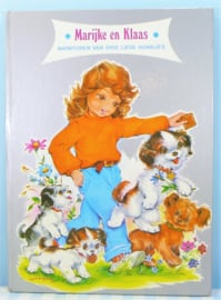 Marijke en Klaas avonturen van drie lieve hondjes - 1972
