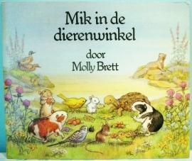 Mik in de dierenwinkel - Molly Brett 1978