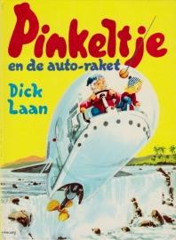 Pinkeltje en de auto-raket - Dick Laan
