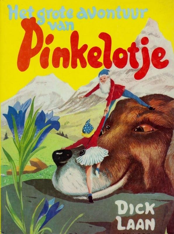 Het grote avontuur van Pinkelotje - Dick Laan