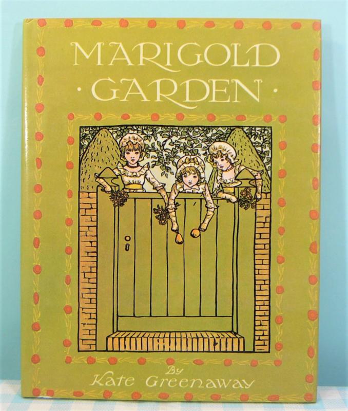 Marigold Garden - Kate Greenaway