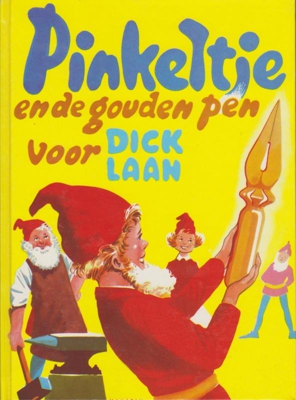 Pinkeltje en de gouden pen - Dick Laan