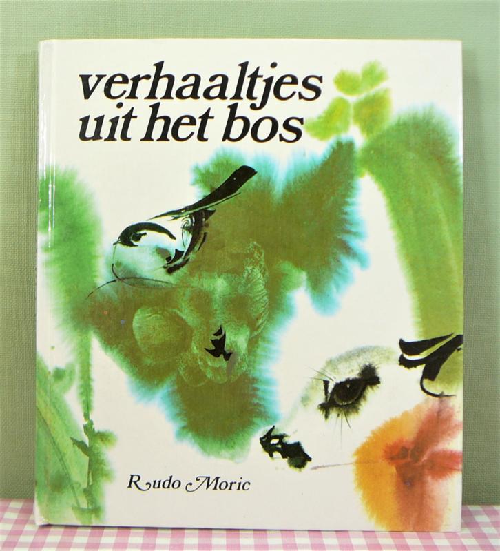 Verhaaltjes uit het Bos door Rudo Moric - retro kinderboek