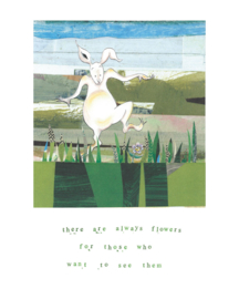 A3 poster 'There are always flowers'