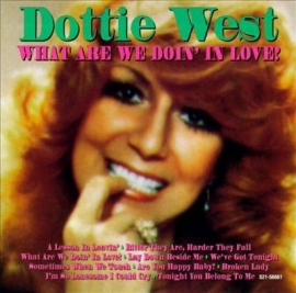 Dottie West - What are we Doin' in Love?