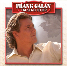 Frank Galan - Tausend Feuer