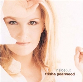 Trisha Yearwood - Insideout