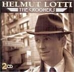 Helmut Lotti - The Crooners - 2-cd