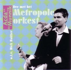 Acda en de Munnik - Live met het Metropole Orkest