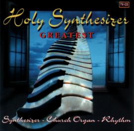 Holy Synthesizer - Greatest