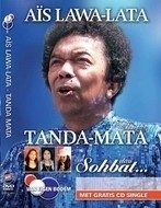 Ais Lawa-Lata - Tanda-Mata, Sohbat.. -  dvd
