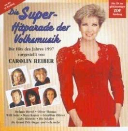 Carolien Reiber Prasentiert Die Super Hitparade Det Volksmusik 1997 - 2cd