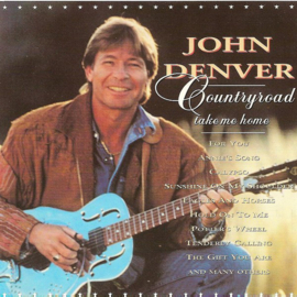 John Denver - Countryroad take me home