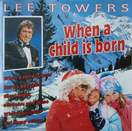Lee Towers - When a Child is Born