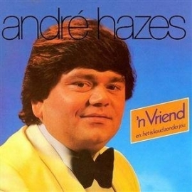Andre Hazes - 'n  Vriend