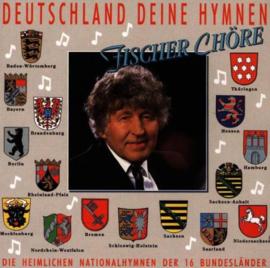 Fischer Chore - DeutschlandbDeine Hymnen