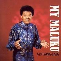 Ais Lawa-Lata  *My Maluku*  cd