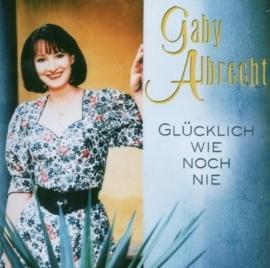 Gaby Albrecht - Glucklich Wie Noch Nie