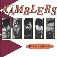 Ramblers The - You Said Forever