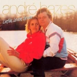Andre Hazes - Liefde Leven Geven