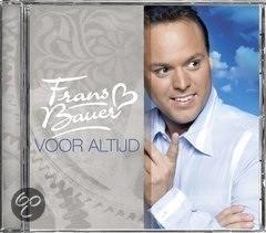 Frans Bauer - Voor altijd