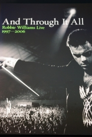 Robbie Williams - And Trough it all