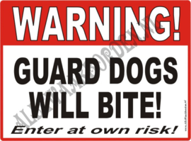 GUARD DOGS WILL BITE 249