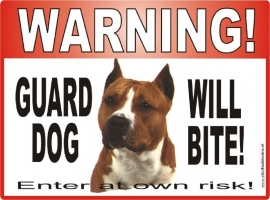 133 Eng. met engelse stafford GUARD DOG WILL BITE...ENTER AT OWN RISK!.jpg