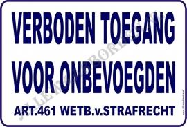 343 Verboden toegang art.461 wetb. v. strafr.