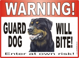 174 Rottweiler GUARD DOG WILL BITE...ENTER AT OWN RISK!